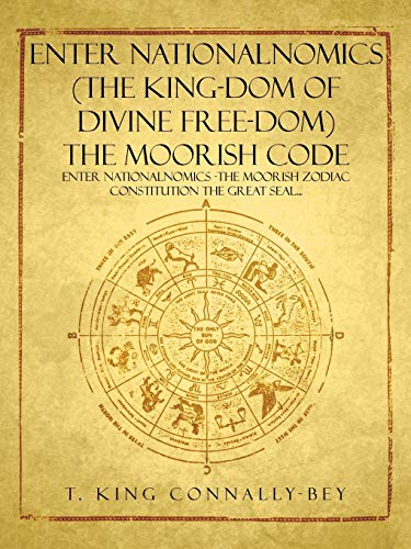 Enter NationalNomics (The King-dom of Divine Free-dom) The Moorish Code: Enter NationalNomics -The ...