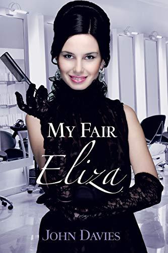 9781466982758: My Fair Eliza