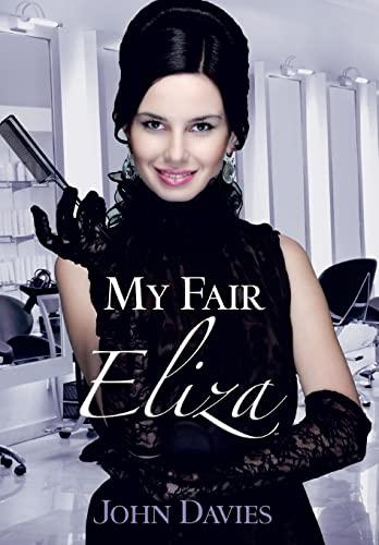 9781466982772: My Fair Eliza