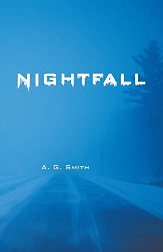 Nightfall: A. G. Smith