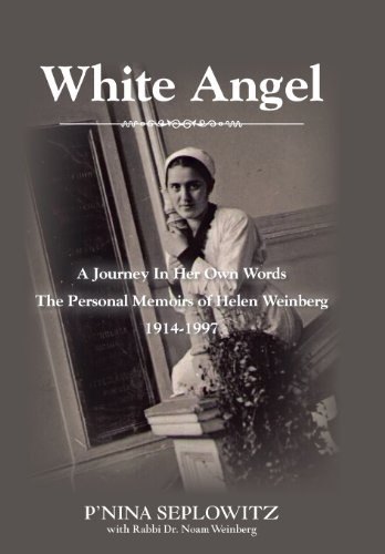 White Angel: A Journey in Her Own: Seplowitz, P'Nina