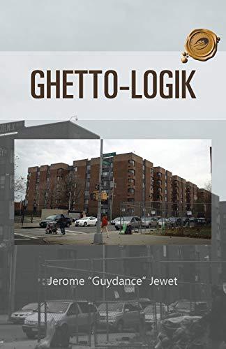 9781466985704: Ghetto-Logik