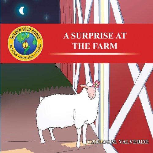 A Surprise at the Farm: Valverde, Carlos M.
