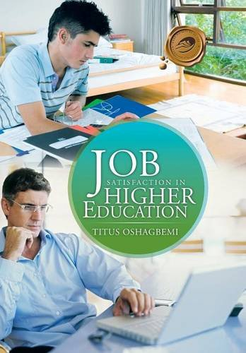 9781466989559: Job Satisfaction in Higher Education
