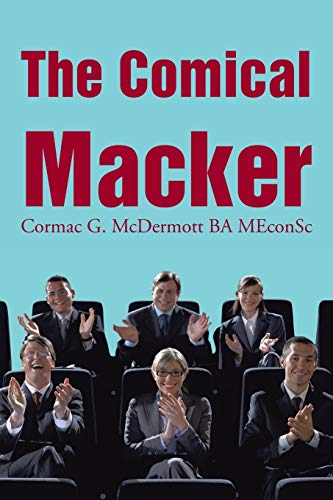 The Comical Macker: Cormac G. McDermott