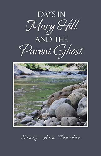 9781466990180: Days in Mary Hill and The Parent Ghost