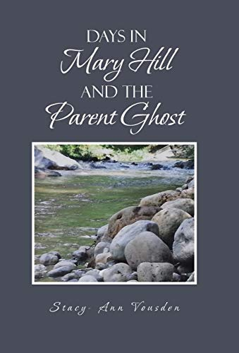 9781466990203: Days in Mary Hill and the Parent Ghost