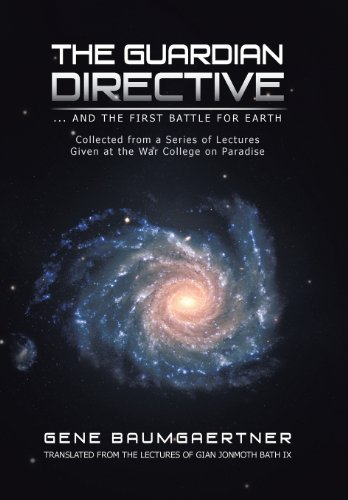 The Guardian Directive: . and the First Battle for Earth: Gene Baumgaertner