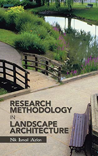Research Methodology in Landscape Architecture (Paperback): Nik Ismail Azlan