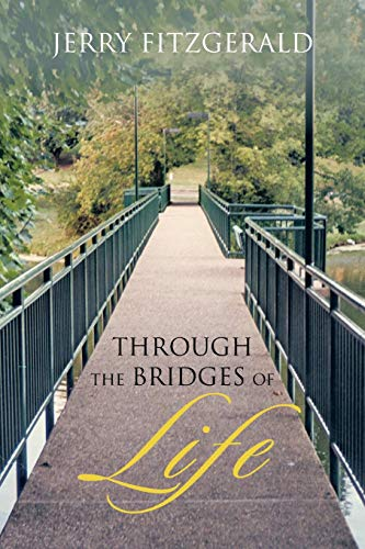 9781466999473: Through The Bridges of Life