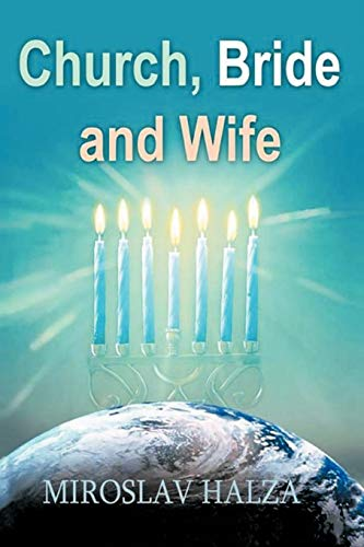 Church, Bride and Wife (Paperback): Miroslav Halza