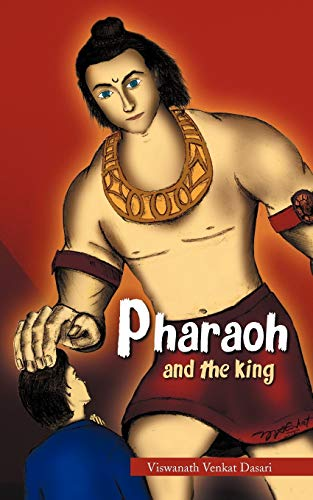 9781467001755: Pharaoh: And The King