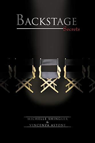 Backstage Secrets: Shingler, Michelle; Astone, Vincenza