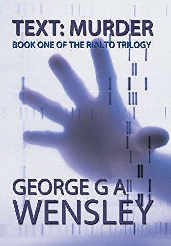 Text: Murder: Book One of the Rialto Trilogy: George G. A. Wensley