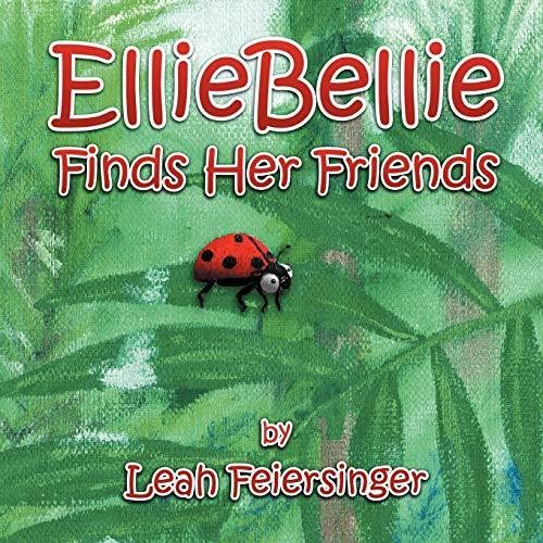 9781467011020: Ellie Bellie Finds Her Friends