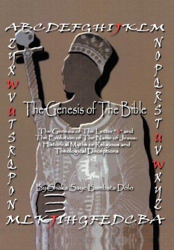 The Genesis of the Bible: Dolo, Shaka Saye Bambata