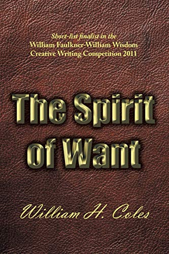9781467025690: The Spirit of Want