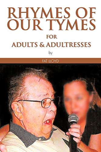 9781467027991: Rhymes Of Our Tymes for Adults & Adultresses