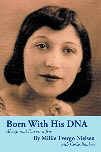 Born with His DNA: Always and Forever a Jew