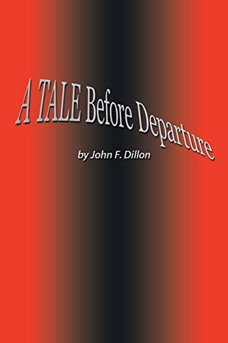 A Tale Before Departure: John F. Dillon