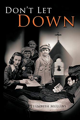 Don't Let Down: Mullins, Elizabeth