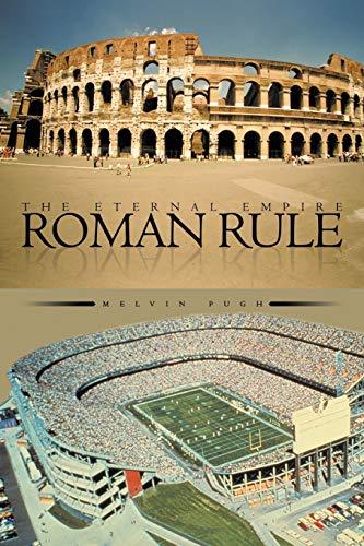 9781467038515: Roman Rule: The Eternal Empire