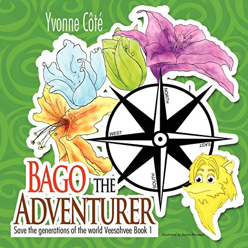9781467038621: Bago the Adventurer: Save the Generations of the World Veesahvee Book 1