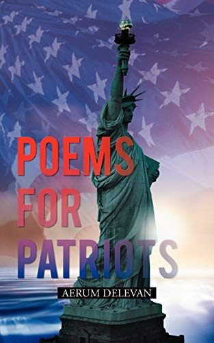 Poems for Patriots: Aerum Delevan