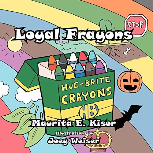 9781467039185: Loyal Frayons