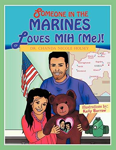 9781467039598: Someone in the Marines Loves Mih