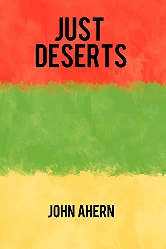 Just Deserts: Ahern, John