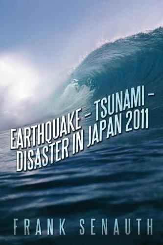 9781467041669: Earthquake - Tsunami - Disaster in Japan 2011
