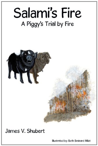 9781467044882: Salami's Fire: A Piggy's Trial by Fire