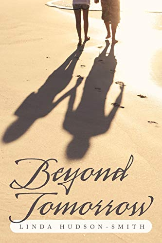 9781467054256: Beyond Tomorrow