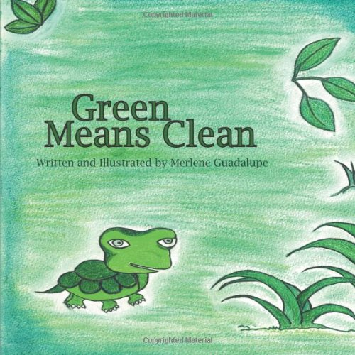 Green Means Clean: Merlene Guadalupe