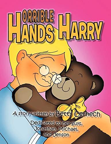 Horrible Hands Harry: Betty Cernech