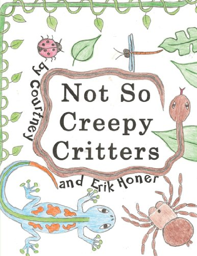 9781467061896: Not So Creepy Critters