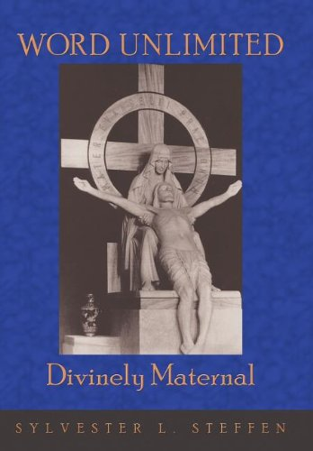 9781467064576: WORD UNLIMITED: Divinely Maternal