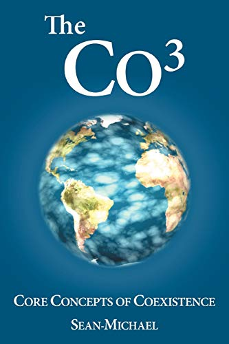 9781467067225: The Co3: Core Concepts of Coexistence