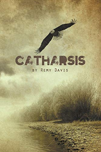 Catharsis: Remy Davis
