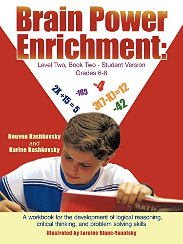 9781467068611: Brain Power Enrichment: Level Two, Book Two - Student Version Grades 6-8: A Workbook for the Development of Logical Reasoning, Critical Thinking, and Problem Solving Skills