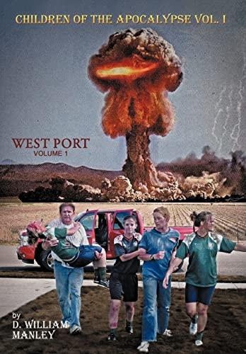 9781467070027: Children of the Apocalypse: Volume 1. West Port