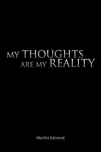 9781467072755: My Thoughts are My Reality