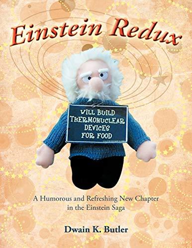 9781467094245: Einstein Redux: A Humorous and Refreshing New Chapter in the Einstein Saga