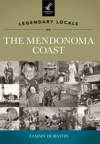 9781467100137: Legendary Locals of the Mendonoma Coast