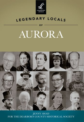9781467100571: Legendary Locals of Aurora