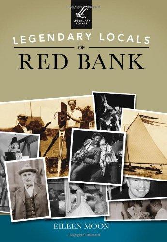 9781467100953: Legendary Locals of Red Bank