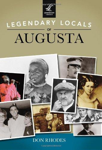 Legendary Locals of Augusta: Rhodes, Don