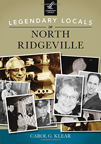 Legendary Locals of North Ridgeville, Ohio: Klear, Carol G.