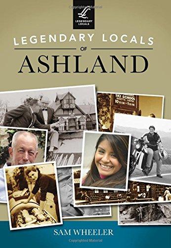 Legendary Locals of Ashland: Wheeler, Sam